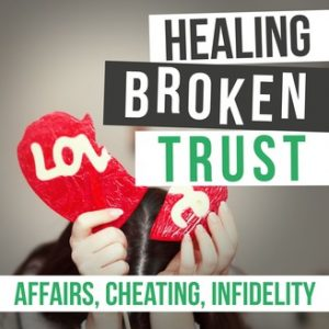 Building Trust After Infidility